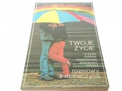 TWOJE ŻYCIE. ROZMOWY Z DZIEWCZYNĄ - Meissner 1994