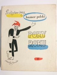 PRZEDSTAWIAMY HUMOR POLSKI PORY ROKU - Jerzy Wittlin 1968