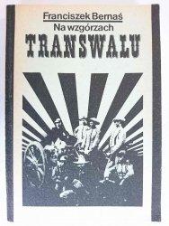 NA WZGÓRZACH TRANSWALU - Franciszek Bernaś 1986