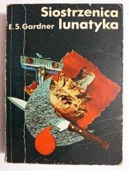 SIOSTRZENICA LUNATYKA - E. S. Gargner 1977