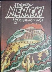 NIESAMOWITY DWÓR - Zbigniew Nienacki 1990