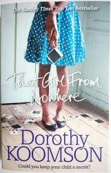 THAT GIRL FROM NOWHERE - Dorothy Koomson 2015