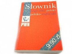 SŁOWNIK ANGIELSKO-POLSKI POLSKO-ANGIELSKI 2002
