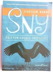 SNY PRZEPOWIADAJĄCE PRZYSZŁOŚĆ - Stanisław Nowak 2005