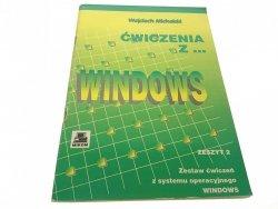 ĆWICZENIA Z... WINDOWS. ZESZYT 2 - Michalski 1994
