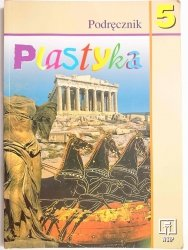 PLASTYKA. PODRĘCZNIK KLASA 5 - Stopczyk 1982