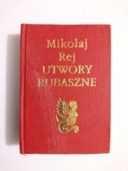 UTWORY RUBASZNE - Mikołaj Rej 1987