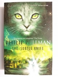 THE SUBTLE KNIFE - Philip Pullman 2007