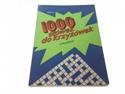 1000 SŁÓWEK DO KRZYŻÓWEK. LITERATURA (1993)