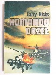 KOMANDO ORZEŁ - Larry Hicks 1991