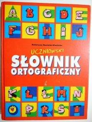 UCZNIOWSKI SŁOWNIK ORTOGRAFICZNY 2003