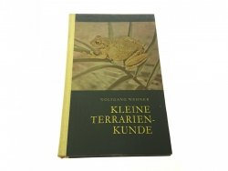 KLEINE TERRARIENKUNDE - Wolfgang Wehner 1966