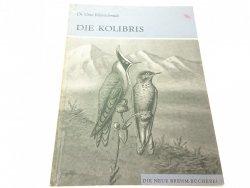 DIE KOLIBRIS - Dr. Otto Kleinschmidt 1970