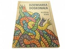 DZIEWIARKA DOSKONAŁA - Bożena Jeske (1987)