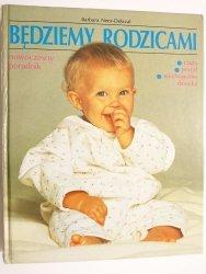 BĘDZIEMY RODZICAMI - Barbara Nees-Delaval 1995