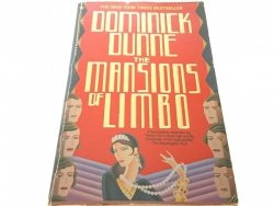 THE MANSIONS OF LIMBO - Dominick Dunne