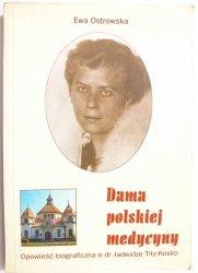 DAMA POLSKIEJ MEDYCYNY - Ewa Ostrowska 2002