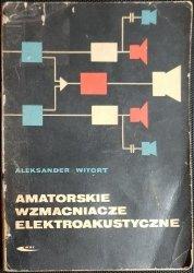 AMATORSKIE WZMACNIACZE ELEKTROAKUSTYCZNE 1968