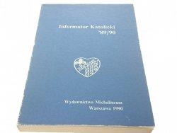 INFORMATOR KATOLICKI 89/90 - Ks. Andrzej F. Dziuba
