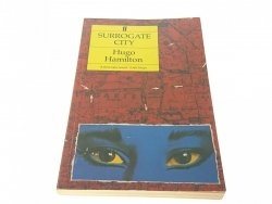 SURROGATE CITY - Hugo Hamilton 1990