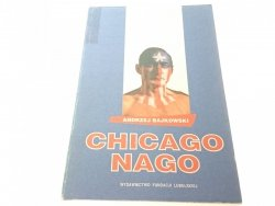 CHICAGO NAGO - Andrzej Bajkowski (1992)