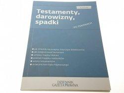 PORADNIK. TESTAMENTY, DAROWIZNY, SPADKI (2012)