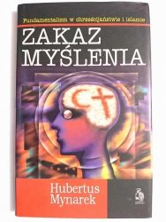 ZAKAZ MYŚLENIA - Hubertus Mynarek 1996