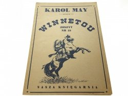 WINNETOU. ZESZYT NR 23 - Karol May
