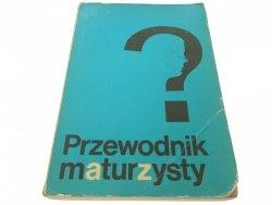 PRZEWODNIK MATURZYSTY - Red A. Cebrzyńska-Sikora