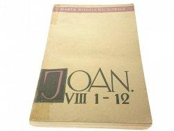 JOAN VIII 1-12 - Maria Rodziewiczówna (1958)