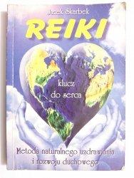 REIKI KLUCZ DO SERCA - Jacek Skarbek 1997