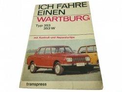 ICH FAHRE EINEN WARTBURG - Horst Ihling 1976