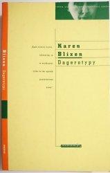 DAGEROTYPY - Karen Blixen 1997