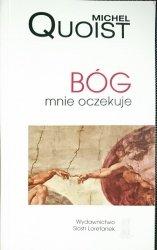 BÓG MNIE OCZEKUJE - Michel Quoist 2003