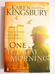 ONE TUESDAY MORNING - Karen Kingsbury 2003