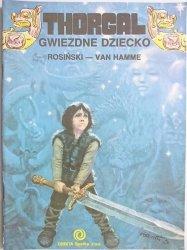 THORGAL. GWIEZDNE DZIECKO - Rosiński, Van Hamme 1989