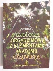 FIZJOLOGIA ORGANIZMÓW Z ELEMENTAMI ANATOMII CZŁOWIEKA - Paweł Hoser 1996