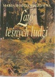 LATO LEŚNYCH LUDZI - Maria Rodziewiczówna 1998