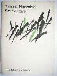 SMUTKI I ŻALE - Tomasz Nocznicki 1984