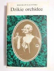 DZIKIE ORCHIDEE - Bogusław Kaczyński 1983