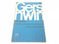 GERSHWIN - Lucjan Kydryński (1982)