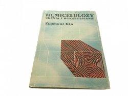 HEMICELULOZY. CHEMIA I WYKORZYSTANIE - Z. Kin 1980