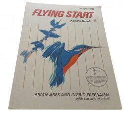 FLYING START. KSIĄŻKA UCZNIA 1 (1994)