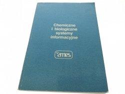 CHEMICZNE I BIOLOGICZNE SYSTEMY INFORMACYJNE