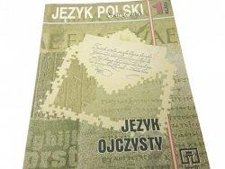 JĘZYK OJCZYSTY 1 PODRĘCZNIK - Orłowa (2002)