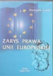 ZARYS PRAWA UNII EUROPEJSKIEJ - Dominik Lasok 1995