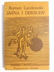 JASNA I DERSŁAW - Roman Landowski 1981