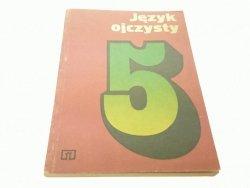 JĘZYK OJCZYSTY 5 - Michał Jaworski (1977)