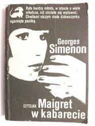 MAIGRET W KABARECIE - Georges Simenon 1989