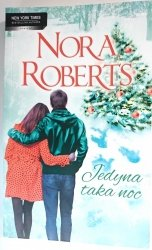 JEDYNA TAKA NOC - Nora Roberts 2013